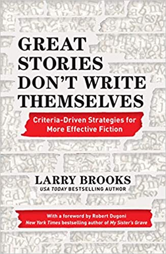 great-stories-don't-write-themselves-larry-brooks