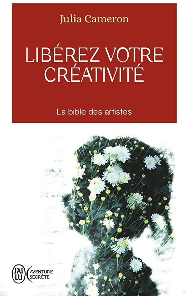 libérez-votre-créativité-julia-cameron